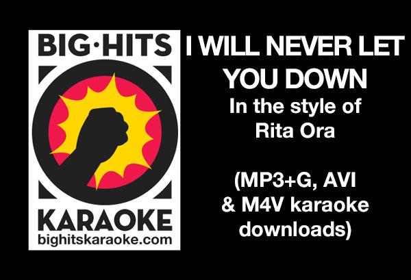 i will never let you down rita ora lyrics - photo #25